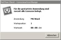 Kann eine unterlizenzierte Applikation nicht gestartet werden, erhält er eine entsprechende Meldung.