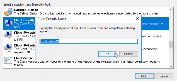 Friendly Name des RADIUS-Client als weitere Bedingung hinzufügen