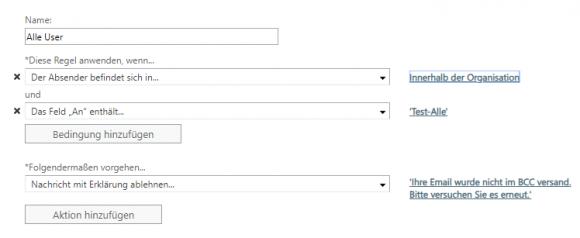 Neue Regel für den Nachrichtenfluss, die User zwingt, eine bestimmte Verteilergruppe unter bcc: einzufügen.