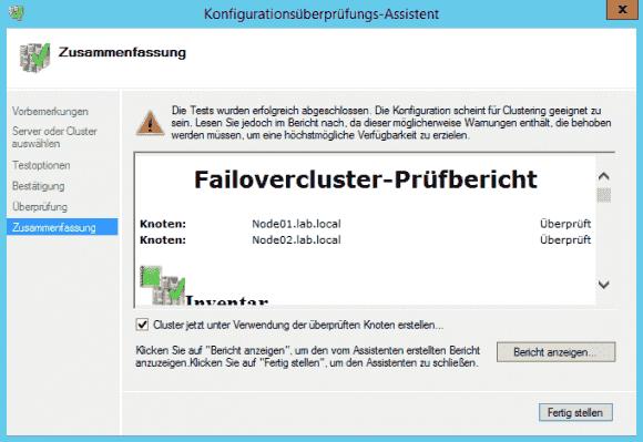 Abschließender Prüfbericht und Einleitung der Cluster-Erstellung.