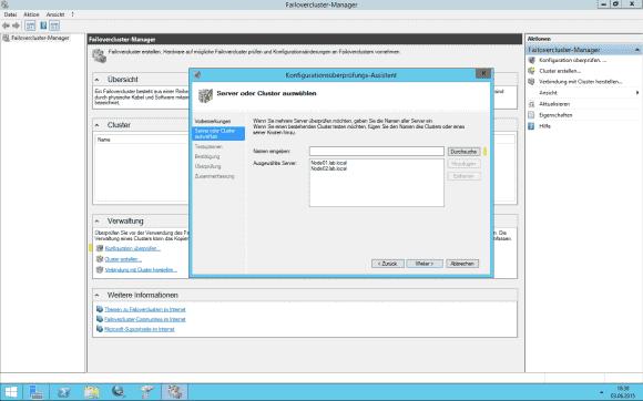 Prüfen der Hard- und Software auf Cluster-Tauglichkeit.