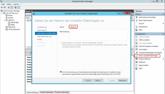 Erstellung virtueller Datenträger für das Quorum und die CSVs im Pool.