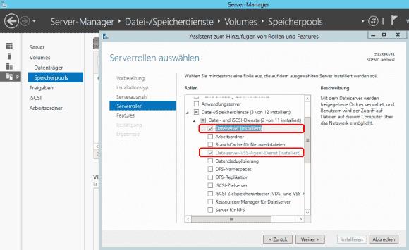 Für SoFS werden die Rollen Dateiserver und das Feature Failoverclustering benötigt.