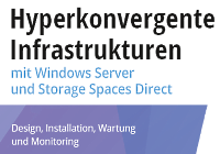 Hyperkonvergente Infrastrukturen mit Windows Server und Storage Spaces Direct