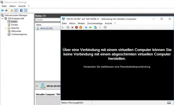 Eine Verbindung via VMConnect lässt sich mit der abgeschirmten VM nicht herstellen.