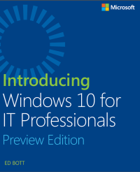 E-Book: Introducing Windows 10 for IT Professionals Preview Edition