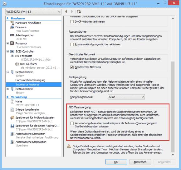 NIC-Teaming in einer VM muss erst in den Einstellungen einer virtuellen Maschine zugelassen werden.