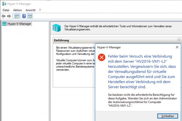 Der Hyper-V Manager verweigert Standardbenutzern die Remote-Verwaltung, bis sie die nötigen WinRM-Rechte erhalten haben.