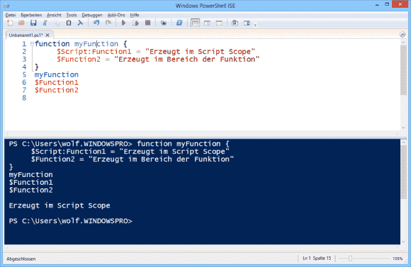 Der Bezeichner Script sorgt dafür, dass Variablen aus der Funktion auch im Script zugänglich sind.