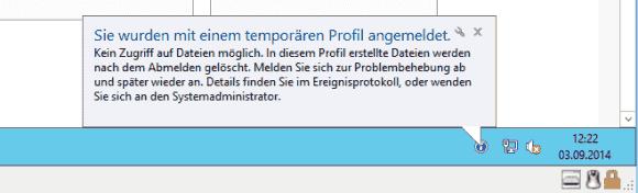 Der Hinweis auf das temporäre Profil informiert darüber, dass dort nach Ende der Session alle Dateien verloren gehen.
