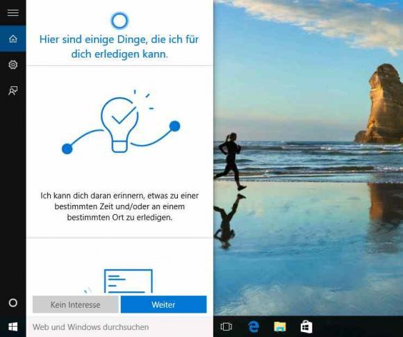 Wenn man gleich zu Anfang die Dienste von Cortana ablehnt, dann wird es permanent deaktiviert.