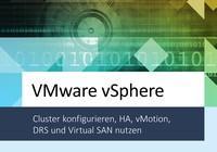 Fachbuch zu vSphere-Cluster, HA, DRS, vMotion, vSAN