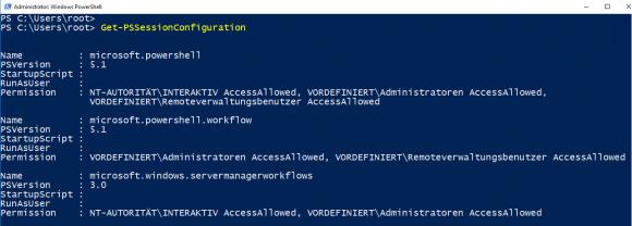 Anzeigen der vorhandenen Session Configurations und ihrer Berechtigungen mit Get-PSSessionConfiguration