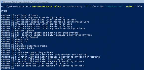 Aktuelle Liste der Produkte in WSUS für Windows 10, ausgegeben von Get-WsusProduct.