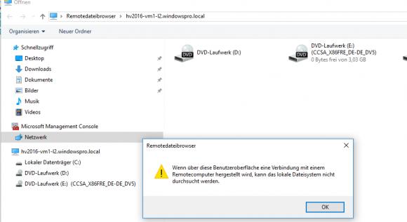 Der Remotedateibrowser zeigt an, dass er auf das Dateisystem außerhalb des Hyper-V-Hosts nicht zugreifen kann.