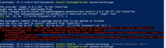 Wenn man NanoServerPackage explizit installiert, dann kann man die Sicherheitsprüfung umgehen.