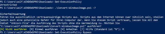 Lädt man das Script aus dem Internet, dann erhält man diese Warnung (außer die Execution Policy ist auf ByPass).