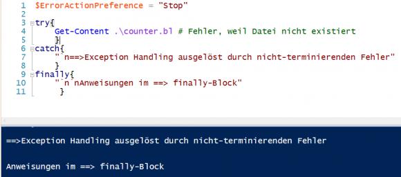 Nicht-terminierende Fehler lassen sich über einen catch-Block abfangen, wenn man die ErrorActionPreference auf Stop setzt.