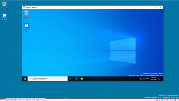 Die Sandbox startet jedes Mal mit einem jungfräulichen Windows 10